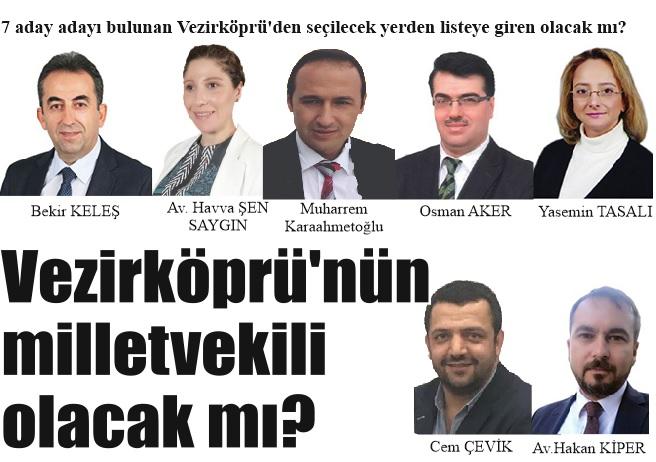 Vezirköprü'nün  milletvekili  olacak mı?