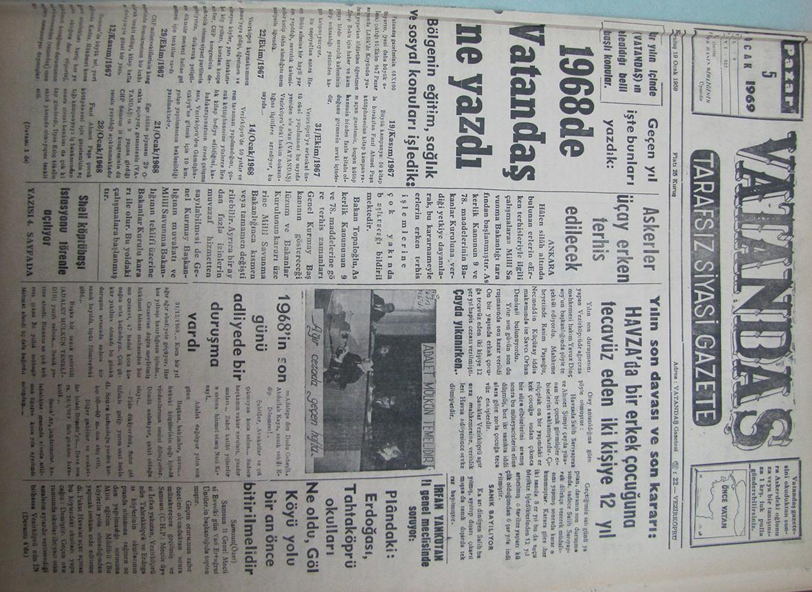 Bir Yılın İçinde VATANDAŞ'ın Ele Aldığı Belli Başlı Konular. Geçen Yıl İşte Bunları Yazdık: 1968'de Vatandaş Ne Yazdı 5 Ocak 1969 Pazar