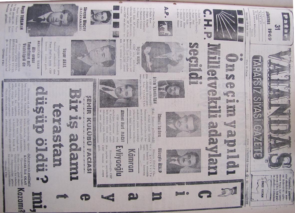 Önseçim yapıldı Milletvekili Adayları Seçildi 31 Ağustos 1969 Pazar