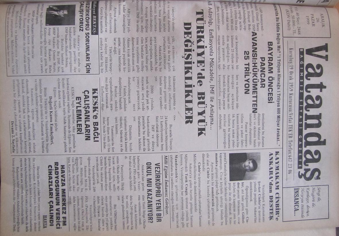 """Pancarda bu iddia doğru mu? """"1 Trilyon Alacağa 1 Trilyon 800 Milyara Avukat…"""" Bayram Öncesi Pancar Avansı: Hükümetten 25 Trilyon 26 Aralık 1999 Pazar"""