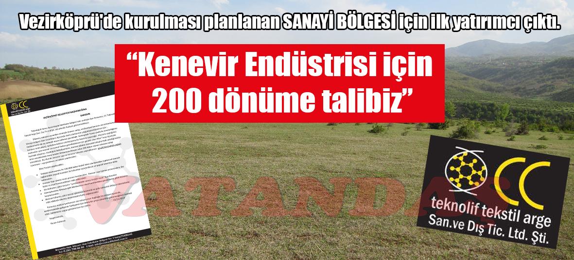 """Vezirköprü'de kurulması planlanan SANAYİ BÖLGESİ için ilk yatırımcı çıktı. """"Kenevir Endüstrisi için  200 dönüme talibiz"""""""