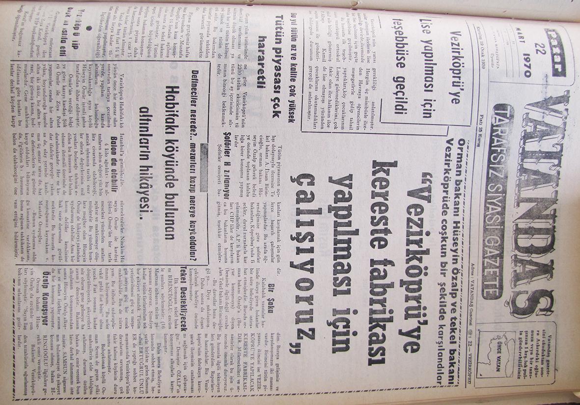 """Orman Bakanı Hüseyin Özalp ve Tekel Bakanı Vezirköprü'de coşkun bir şekilde karşılandılar. """"Vezirköprü'ye Kereste Fabrikası Yapılması İçin Çalışıyoruz"""" 22 Mart 1970 Pazar"""