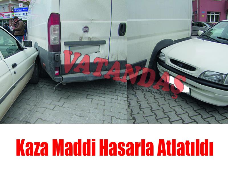 Kaza Maddi Hasarla Atlatıldı