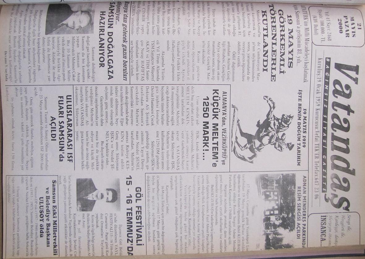 Atatürk'ün milli mücadeleyi başlatmak için Samsun'a gelişinin 81.yılı… 19 Mayıs Görkemli Törenlerle Kutlandı 21 Mayıs 2000  Pazar