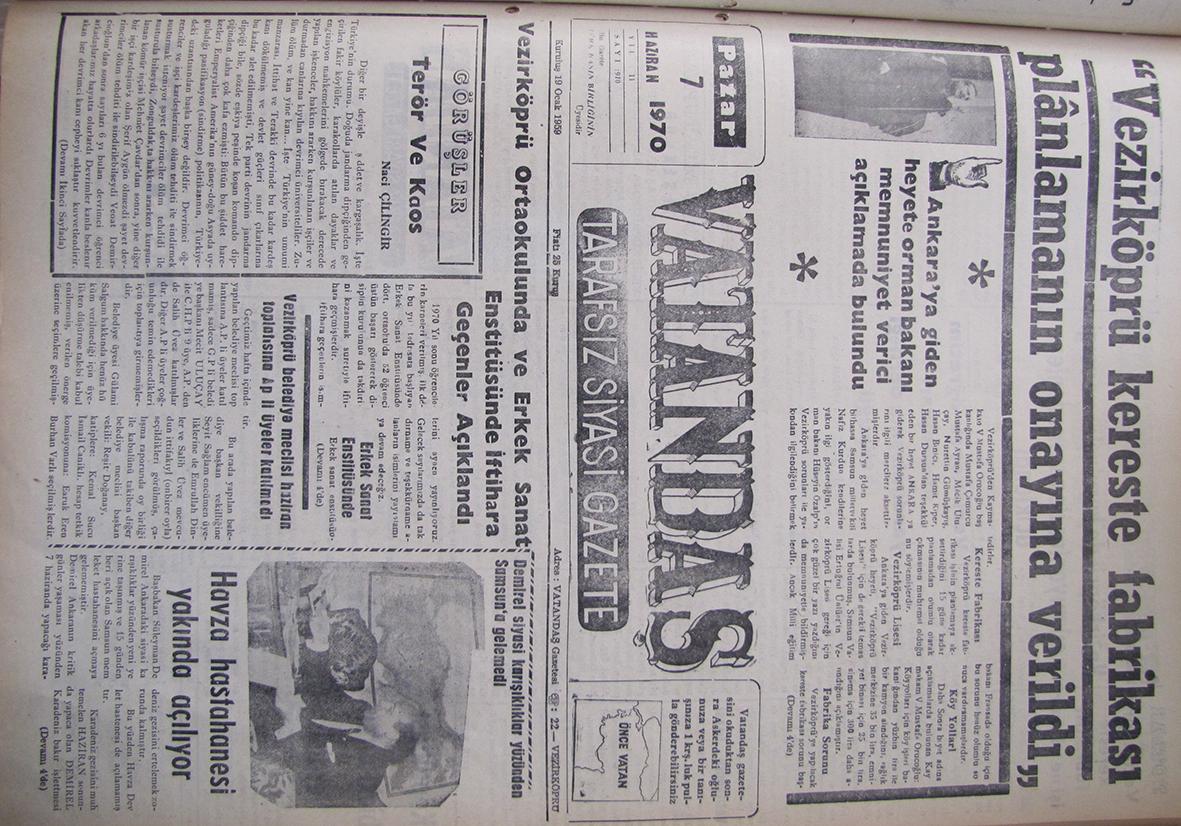 """Ankara'ya giden heyete Orman Bakanı memnuniyet verici açıklamada bulundu """"Vezirköprü Kereste Fabrikası Planlamanın Onayına Verildi"""" 7 Haziran 1970 Pazar"""