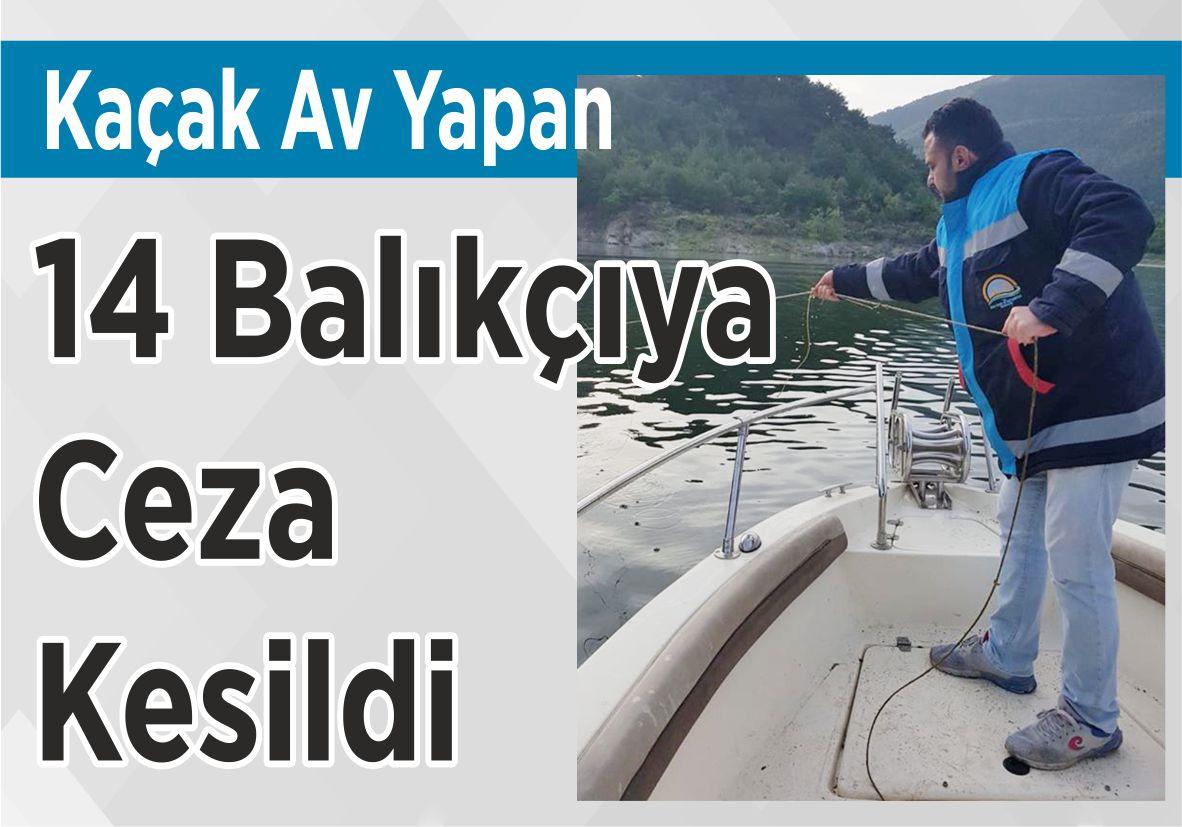 Kaçak Av Yapan 14 Balıkçıya Ceza Kesildi