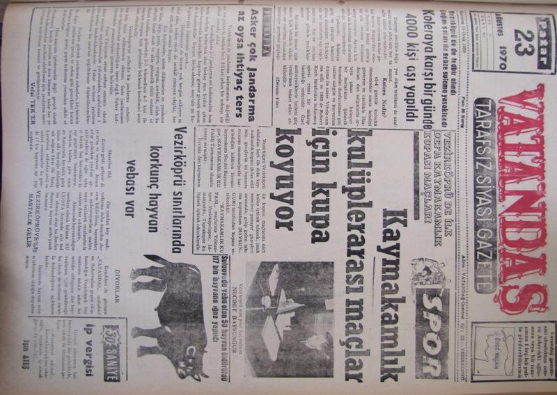 Spor. Vezirköprü'de ilk defa Kaymakamlık Kupası maçları Kaymakamlık Kulüplerarası Maçlar İçin Kupa Koyuyor 23 Ağustos 1970 Pazar