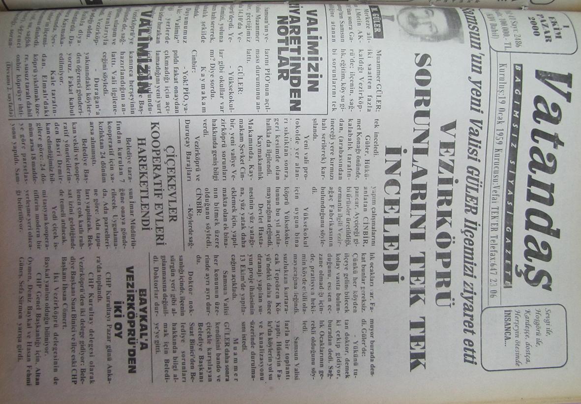Vezirköprü'ye dev eseri gerçekleştiren Orman Bakanı Hüseyin Özalp'in gazetemize açıklaması:  (Planlama kabul etti) Vezirköprü'ye Üç Fabrika Yapılması Kesinleşti 20 Eylül 1970 Pazar