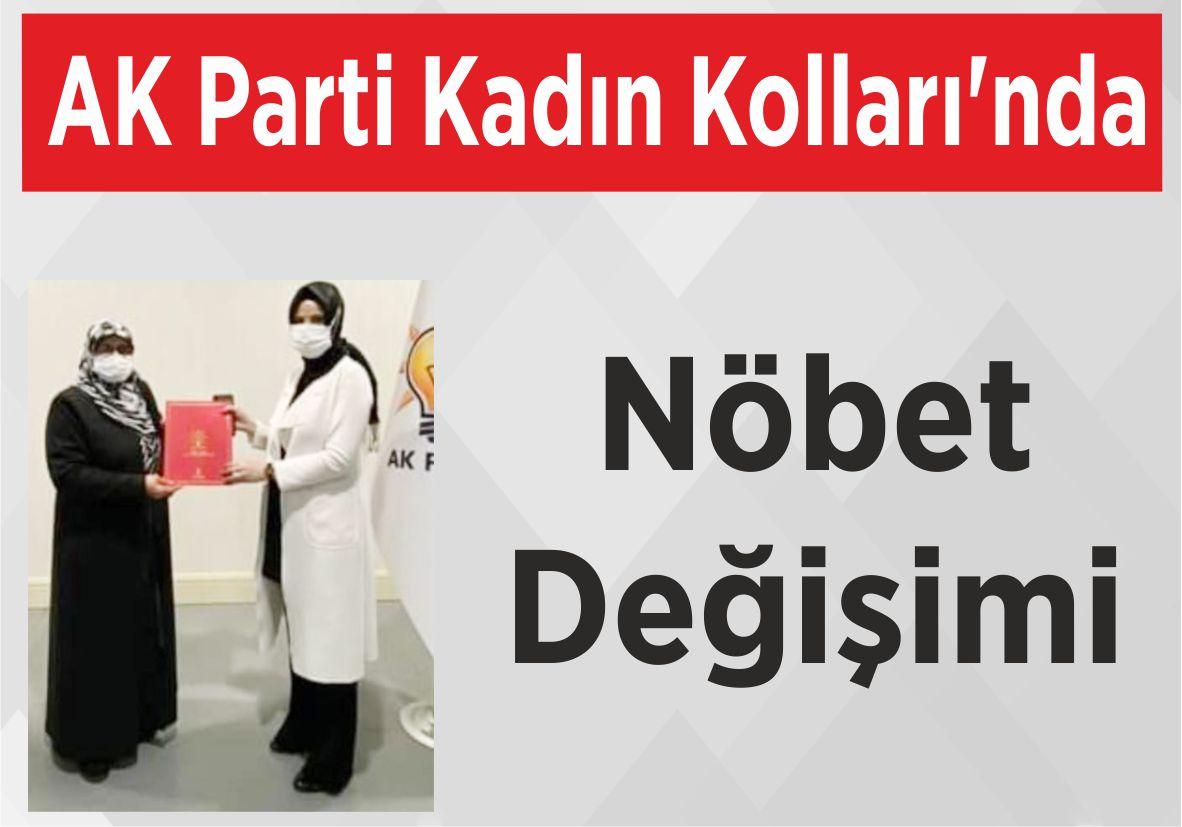 AK Parti  Kadın Kolları'nda Nöbet Değişimi