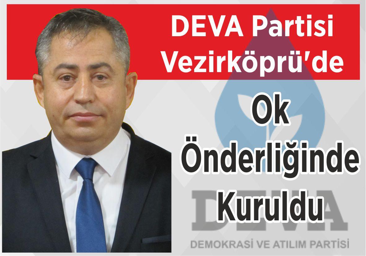 DEVA Partisi Vezirköprü'de Ok Önderliğinde Kuruldu