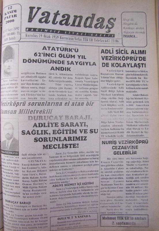Atatürk'ü 62'inci Ölüm Yıldönümünde Saygıyla Andık 12 Kasım 2000 Pazar