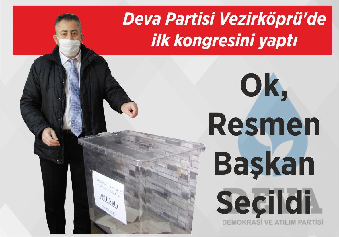 Deva Partisi Vezirköprü'de ilk kongresini yaptı Ok, Resmen Başkan Seçildi
