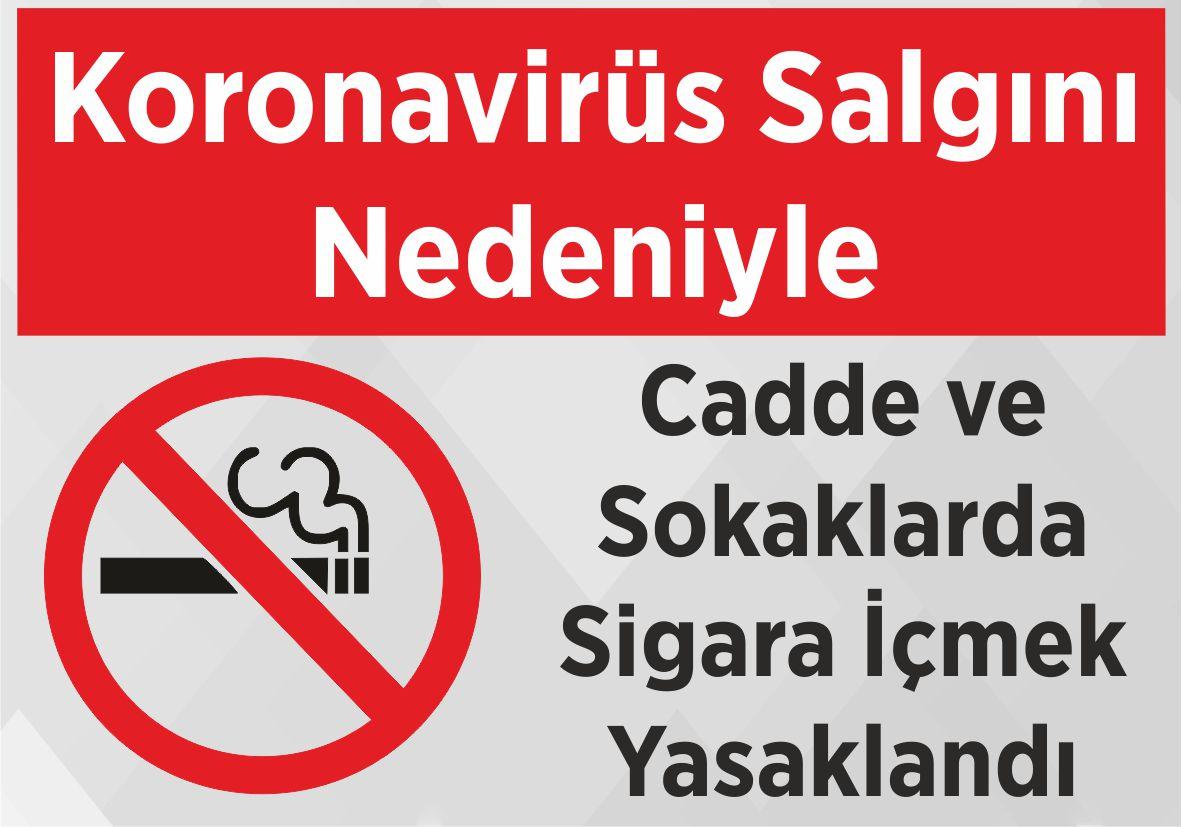 Koronavirüs Salgını Nedeniyle Cadde ve Sokaklarda Sigara İçmek Yasaklandı