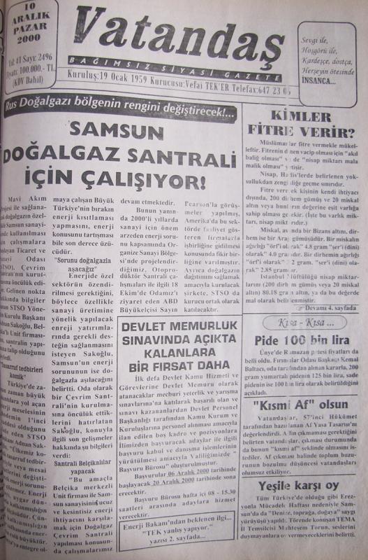 Rus doğalgazı bölgenin rengini değiştirecek!… Samsun Doğalgaz Santrali İçin Çalışıyor 10 Aralık 2000  Pazar