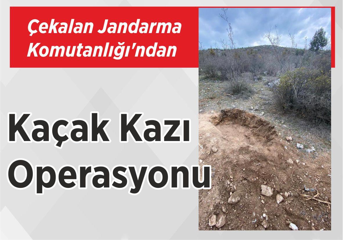 Çekalan Jandarma Komutanlığı'ndan Kaçak Kazı Operasyonu
