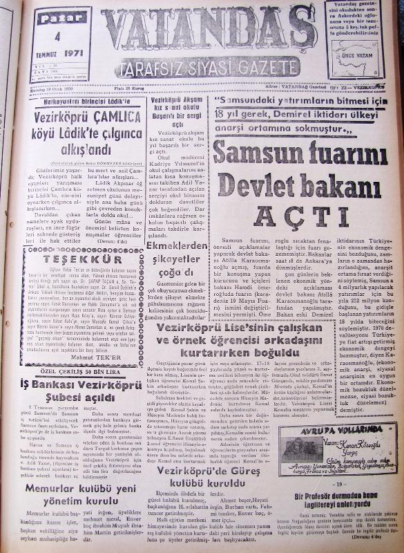"""""""Samsun'daki yatırımların bitmesi için 18 yıl gerek, Demirel iktidarı ülkeyi anarşi ortamına sokmuştur."""" Samsun Fuarını Devlet Bakanı Açtı 4 Temmuz 1971 Pazar"""