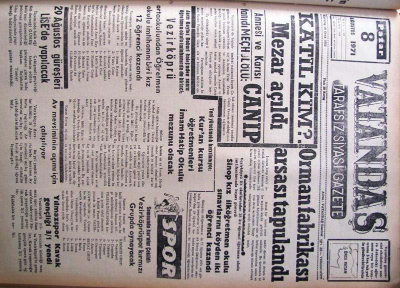 Katil kim?. Mezar açıldı Annesi ve karısı tanıdı Meçhul Ölü: Canip 8 Ağustos 1971 Pazar