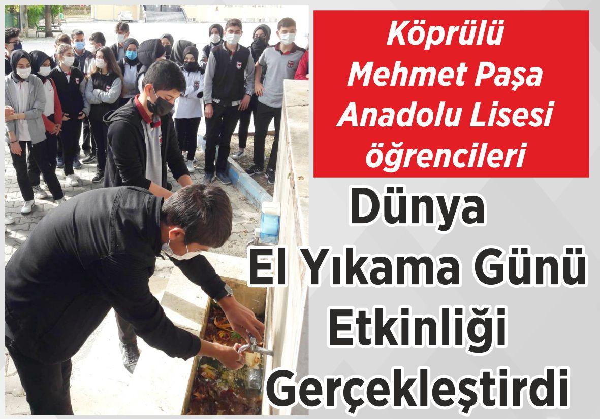Köprülü Mehmet Paşa Anadolu Lisesi öğrencileri Dünya El Yıkama Günü Etkinliği Gerçekleştirdi